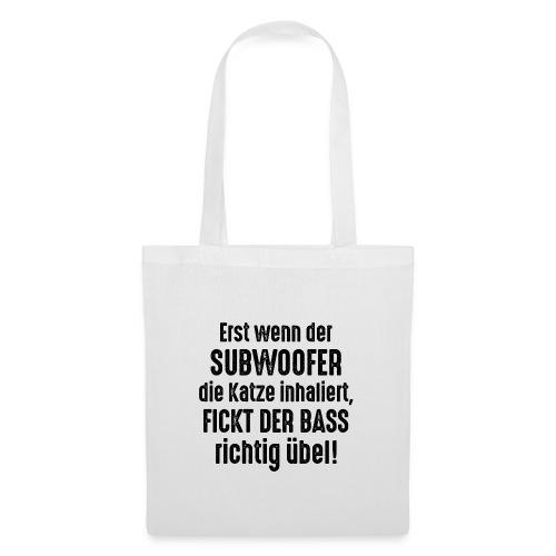 Subwoofer-Katze-Spruch der Bass fickt richtig übel - Tote Bag