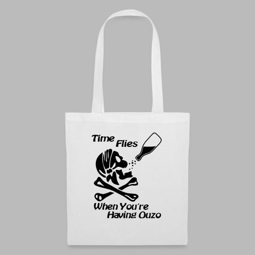 Time Flies Ouzs Shirt - Stoffbeutel