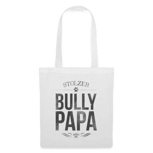 Stolzer Bullypapa - Stoffbeutel
