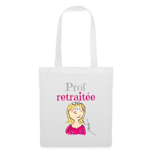 038 Prof retraitée - Tote Bag