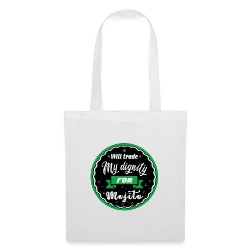 Trade my dignity for mojitos - Tote Bag