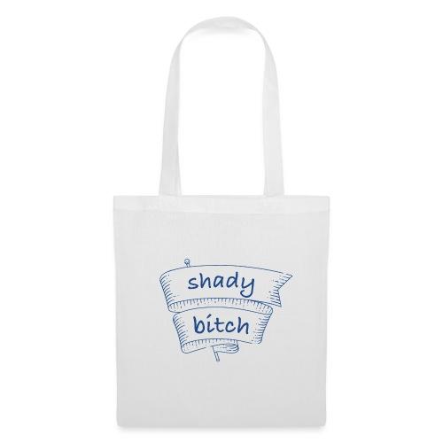 Shady Bit*h - Borsa di stoffa