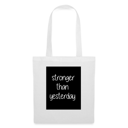 Stronger than yesterday's black tshirt man - Tote Bag