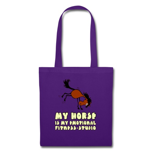 my horse is my emotional Fitness Studio - Stoffbeutel