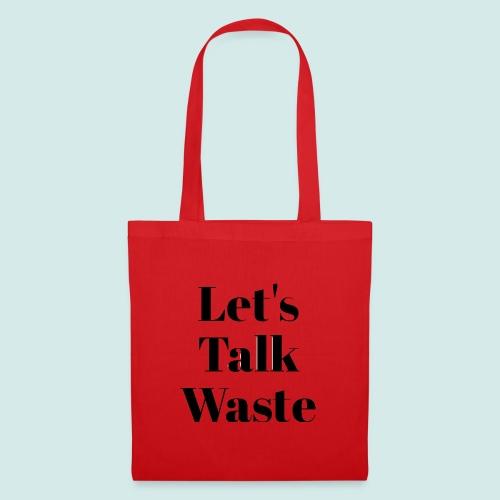 Let´s talk waste produkt - Stoffbeutel