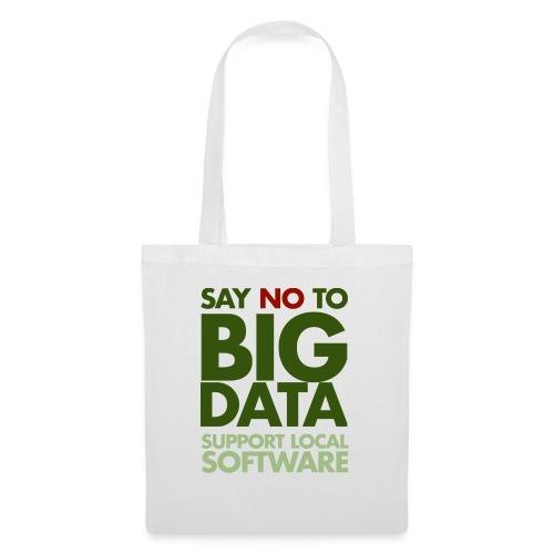 Say No to Big Data - Tote Bag