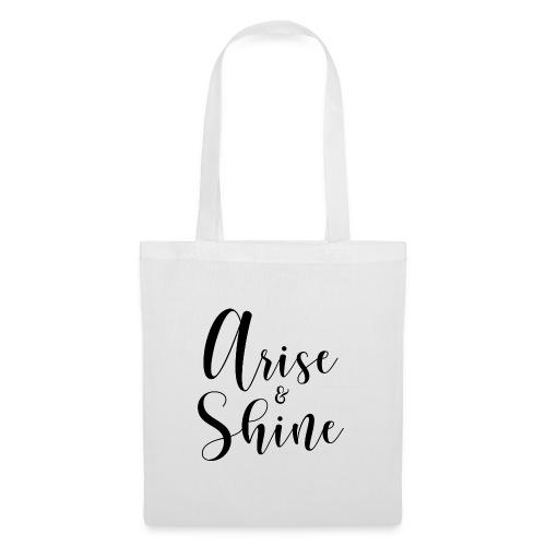 arise and shine black II - Stoffbeutel