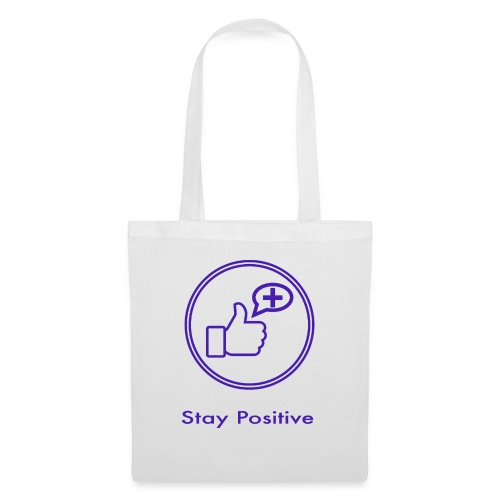 Stay Positive without inwils - Tote Bag