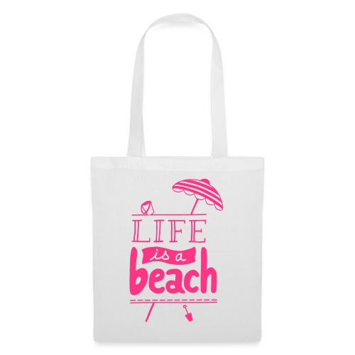 LIFE IS A BEACH - Sac en tissu
