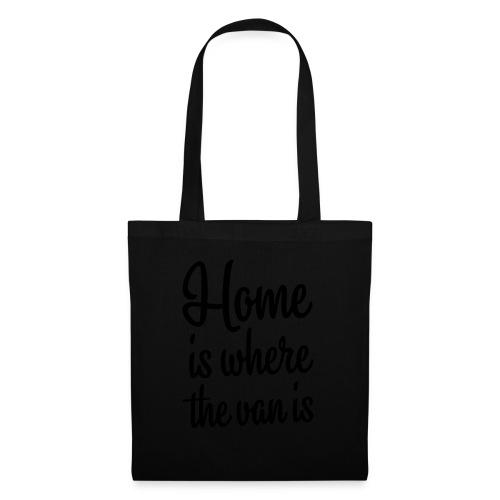 Home is where the van is - Autonaut.com - Tote Bag