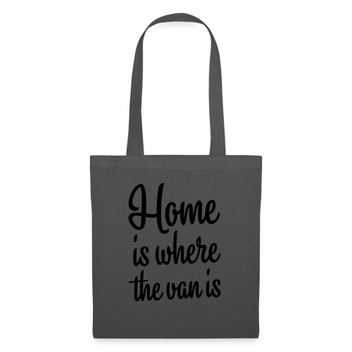 Home is where the van is - Autonaut.com - Tote Bag