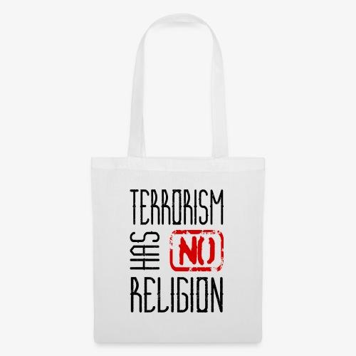 Terrorism has no religion - Stoffbeutel