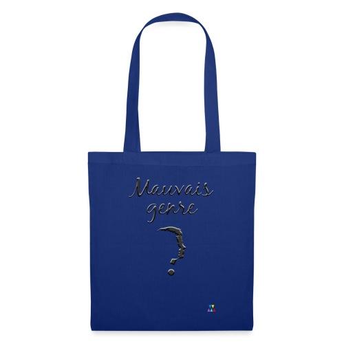Mauvais genre - Tote Bag