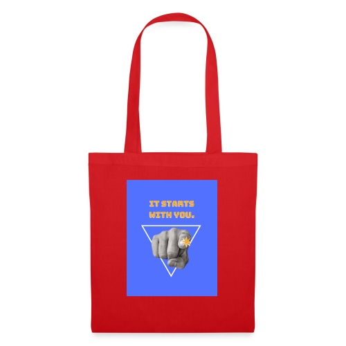 It starts with you. - Tote Bag
