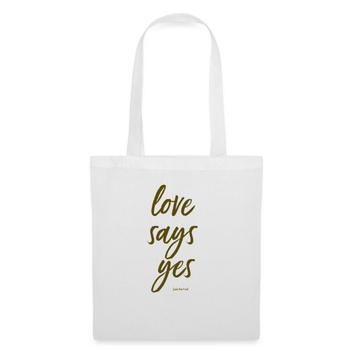 Love says yes diagonal gold - Stoffbeutel