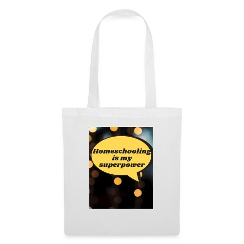 Homeschooling is my superpower - Tote Bag