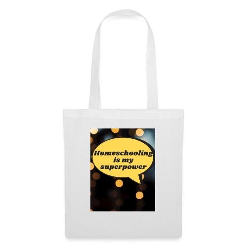 Homeschooling is my superpower - Tote Bag