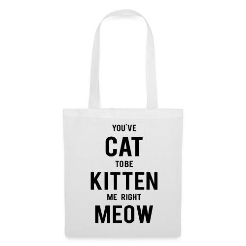 CAT to be KITTEN me - Stoffbeutel