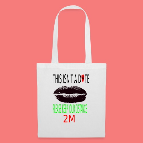 Keep your distance - Tote Bag