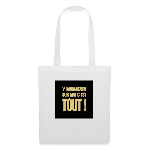 badgemontaitsurmoi - Tote Bag