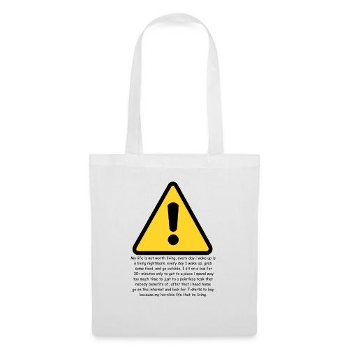 Warning my life sucks - Tote Bag