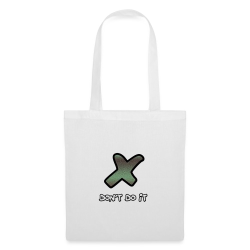 DONT DO IT - Tote Bag