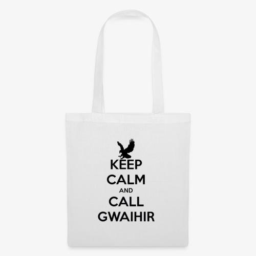 Keep Calm And Call Gwaihir - Tote Bag