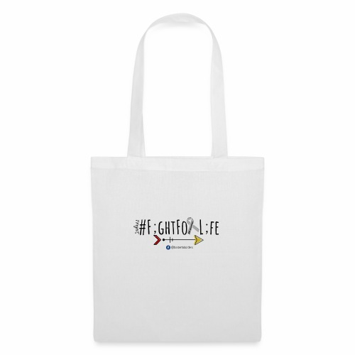 #FightForLife01 - Tote Bag