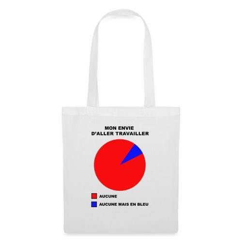 Mon envie d'aller travailler - Tote Bag