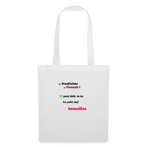 Probleme en français - Tote Bag