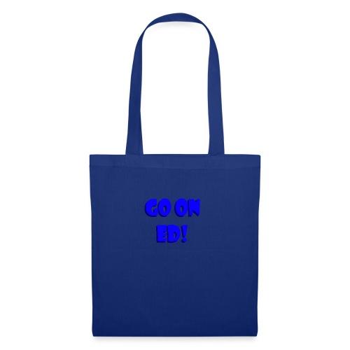 Go on Ed - Tote Bag