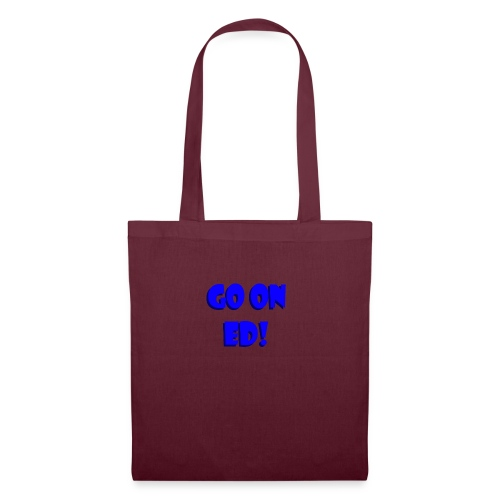 Go on Ed - Tote Bag