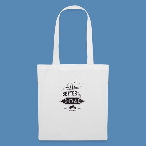 Moto - Life is better on the road - Tote Bag