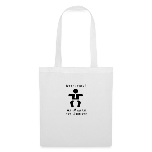 Attention Maman juriste ! - Tote Bag