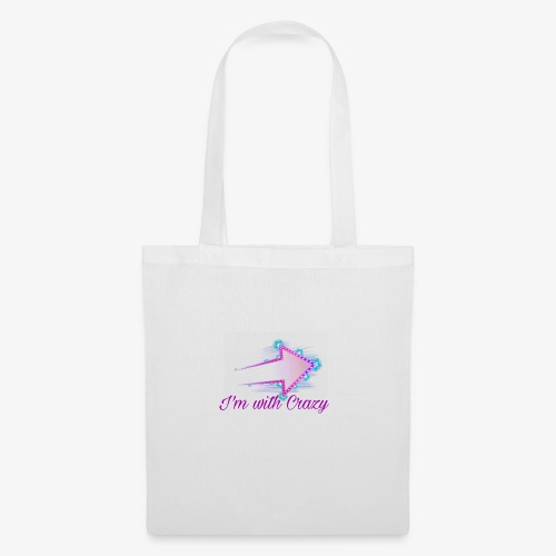 I'm with Crazy - Tote Bag