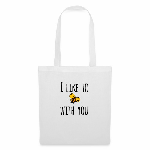 I like to be with you - Tote Bag