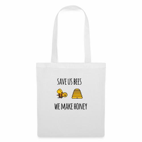 Save us bees we make honey - Tote Bag