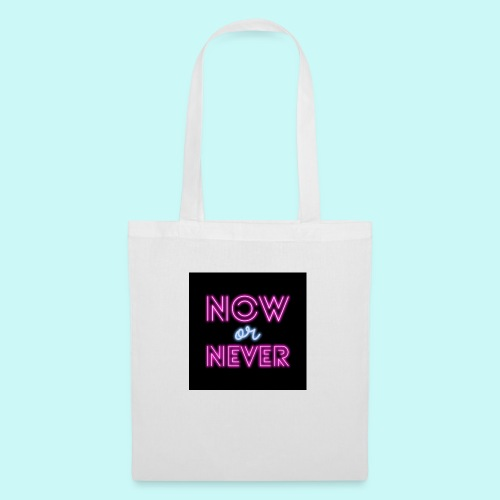 now or never - Tote Bag