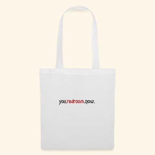 you redroom now - Tote Bag