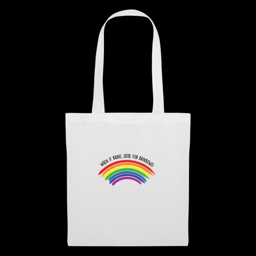 When it rains, look for rainbows! - Colorful Desig - Borsa di stoffa