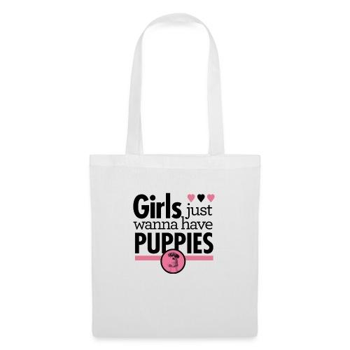 Girls Just Wanna Have Puppies Grey - Stoffbeutel