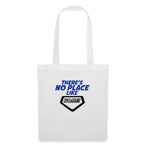 There´s no place like home - Tote Bag