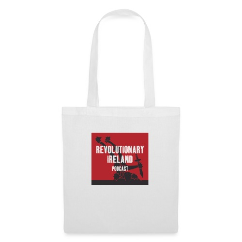 Revolutionary Ireland Podcast - Tote Bag