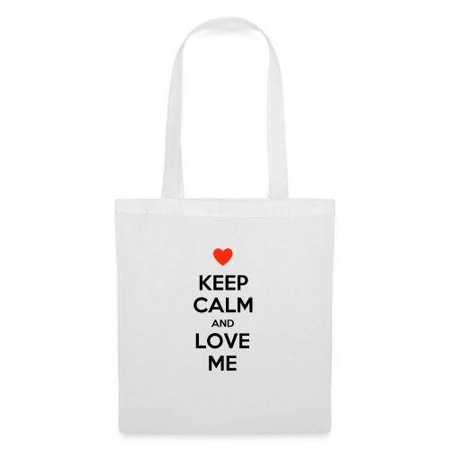 Keep calm and love me - Borsa di stoffa