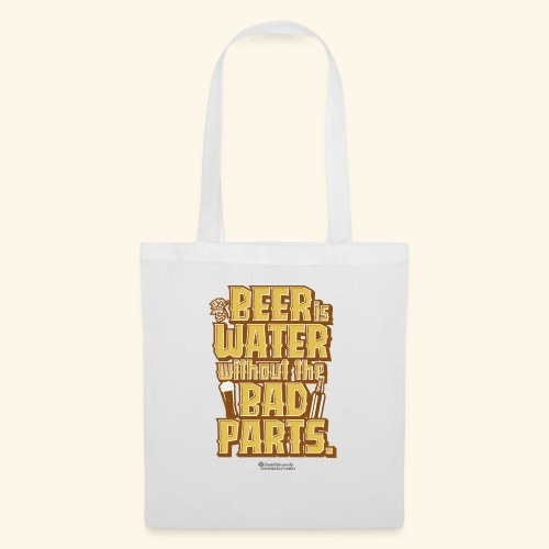 Bier Spruch Beer is Water without the Bad Parts - Stoffbeutel