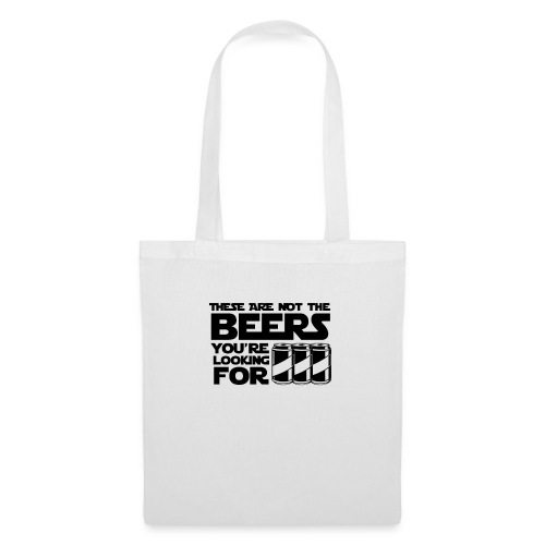 These are not the beers you're looking for! Parody - Tote Bag