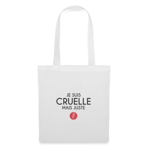 Citation - Cruelle mais juste - Tote Bag