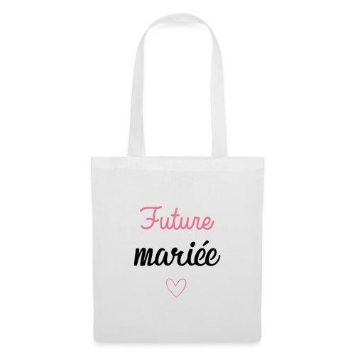 Future mariee - Tote Bag