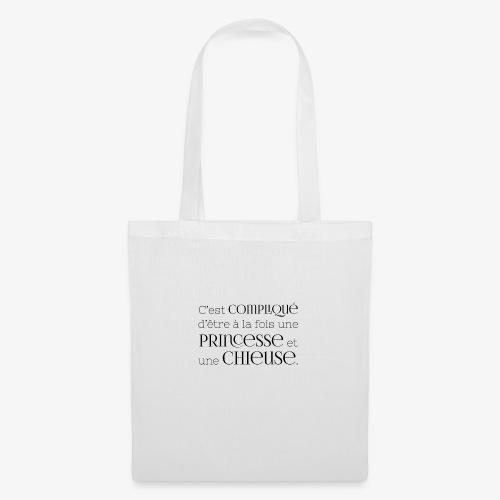Princesse et chieuse - Tote Bag