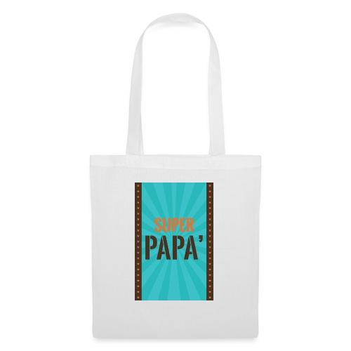 SUPER PAPà - Borsa di stoffa